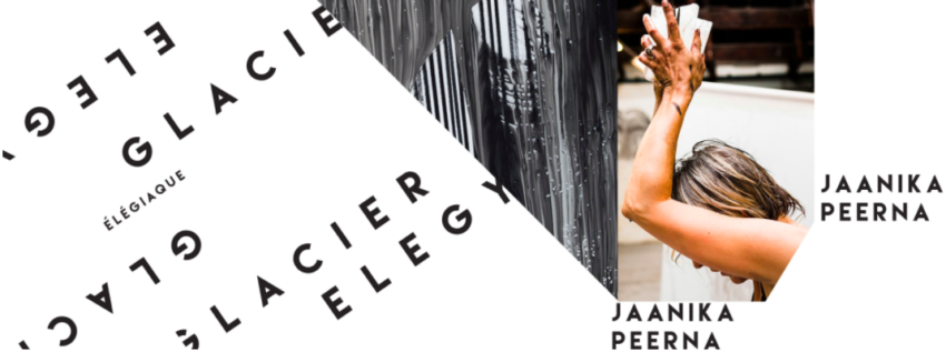 Jaanika Peerna: Glacier Elegy exhibition and performance at SalonB Montreal